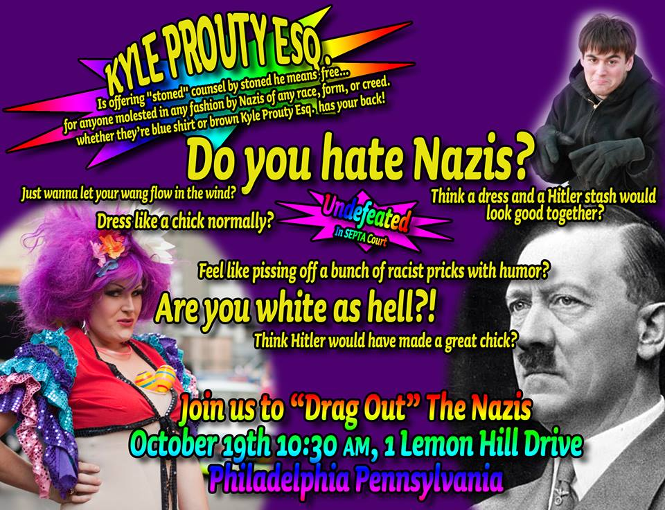 "Announcement for the event calling on white people that ""hate Nazis"" to dress in drag and appear at their demonstration.  Image from Kyle Prouty on Facebook"