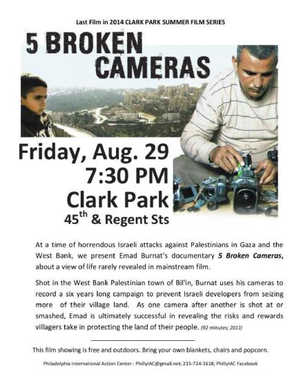 "Last of the Summer's Clark Park Film Series: ""5 Broken Cameras,"" a Protest inPalestine"