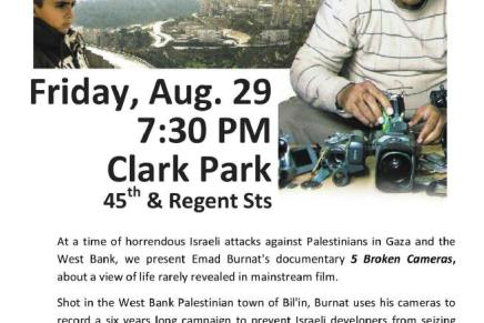 "Last of the Summer's Clark Park Film Series: ""5 Broken Cameras,"" a Protest in Palestine"