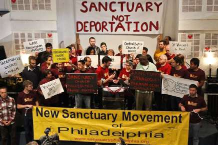 New Sanctuary Movement Pledges to Harbor Immigrants Facing Deportation inPhilly